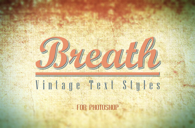 Breath – Vintage Text Styles